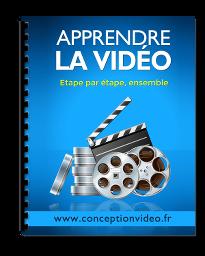 Apprendre la vidéo pas à pas; le livre, par Eddy BRAUMANN de conceptionvideo.fr